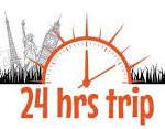 24 hrs trip